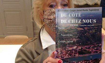 Le 1er livre paru à Vienne racontant l'histoire d'un quartier (Coupe Jarret, Rente, Tupinières) vient de paraître